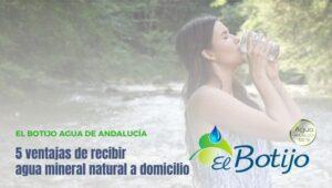 ventajas-recibir-agua-mineral-natural-domicilio